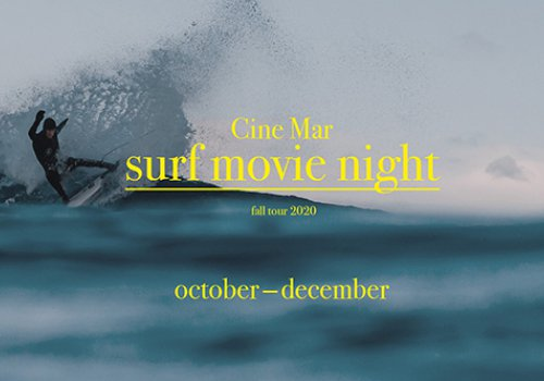 Cine Mar: Surf Movie Night - Fall Tour 2020